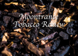 Moontrance Pipe Tobacco Review