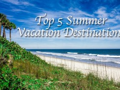 Top 5 Summer Vacation Destinations to Stay Classy