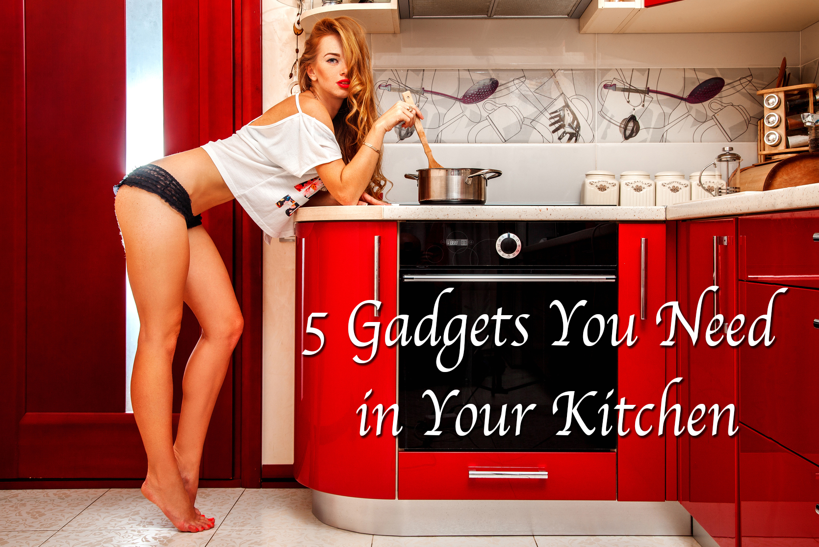 5 Gadgets to Classy up Your Kitchen