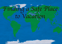 Finding a Safe Place to Vacation