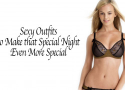Sexy Outfits to Make that Special Night Even More Special